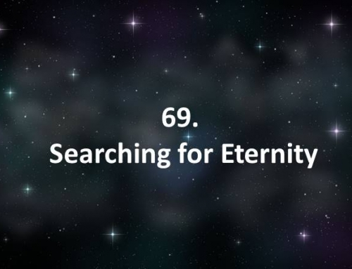69. Searching for Eternity